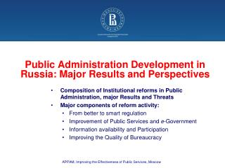Public Administration Development in Russia: Major Results and Perspectives