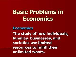 Basic Problems in Economics
