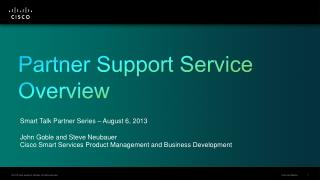Partner Support Service Overview