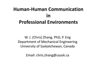 Human-Human Communication  in  Professional Environments