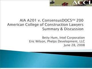 aia a201 v. consensusdocs 200 american college of construction lawyers summary  discussion