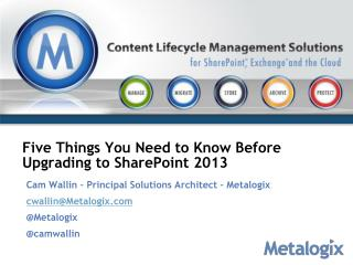 Five Things You Need to Know Before Upgrading to SharePoint 2013