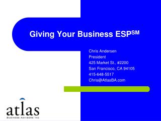 Giving Your Business ESP SM
