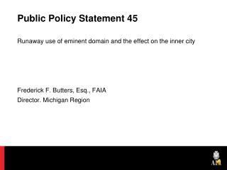 Public Policy Statement 45