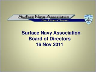Surface Navy Association Board of Directors 16 Nov 2011