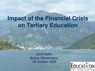 Impact of the Financial Crisis on Tertiary Education