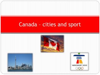 Canada  –  cities and  sport