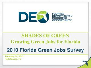 SHADES OF GREEN Growing Green Jobs for Florida