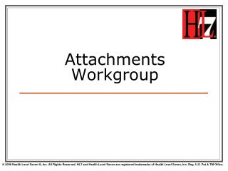 Attachments Workgroup