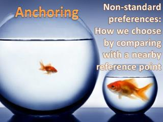 Non-standard preferences: How we choose by comparing with a nearby reference point