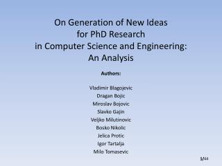 On Generation of New Ideas  for PhD Research  in Computer Science and Engineering: An Analysis