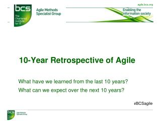 10-Year Retrospective of Agile
