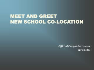 Meet  and Greet New  School Co-location