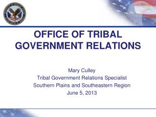 OFFICE OF TRIBAL GOVERNMENT RELATIONS