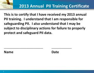 2013 Annual  PII Training Certificate
