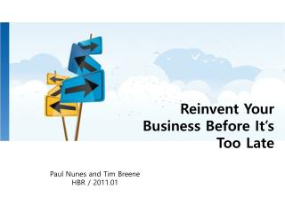 Reinvent Your Business Before It's Too Late