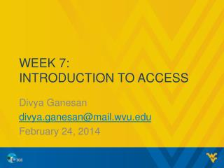 Week 7: Introduction to Access