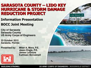 SARASOTA COUNTY – LIDO KEY HURRICANE & STORM DAMAGE REDUCTION PROJECT