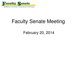 Faculty Senate Meeting  February 20, 2014