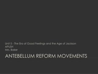 antebellum reform essay Antebellum reform as a response to increasing social ills, the nineteenth century generated reform movements: temperance, abolition, school and prison reform, as well as others this unit traces the emergence of reform movements instigated by the second great awakening and the impact these.