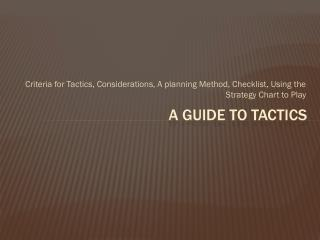 A Guide to tactics