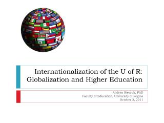 Internationalization of the U of R: Globalization and Higher Education