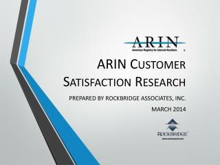 ARIN Customer Satisfaction Research