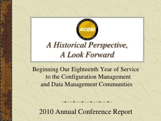A Historical Perspective, A Look Forward