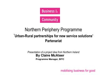 By Claire McAteer Programme Manager, BITC