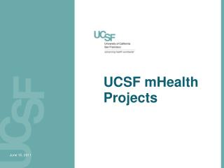 UCSF  mHealth  Projects