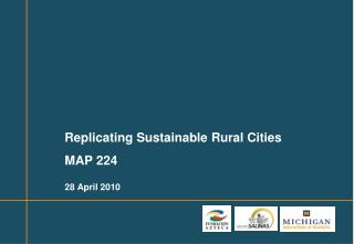 Replicating Sustainable Rural Cities MAP 224