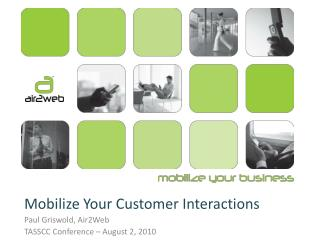 Mobilize Your Customer Interactions