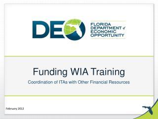 Funding WIA Training