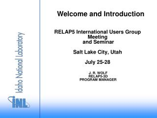 RELAP5 International Users Group Meeting  and Seminar Salt Lake City, Utah July 25-28