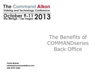The Benefits of COMMANDseries Back Office