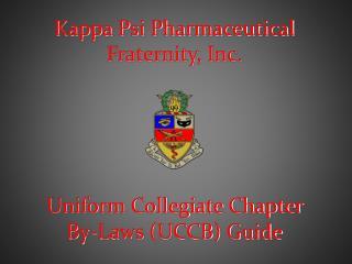 Kappa Psi Pharmaceutical Fraternity, Inc .