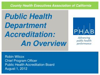 Public Health Department  Accreditation:    An Overview