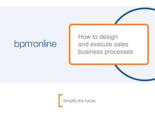 How to design  and execute sales business processes