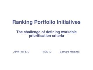 Ranking Portfolio Initiatives