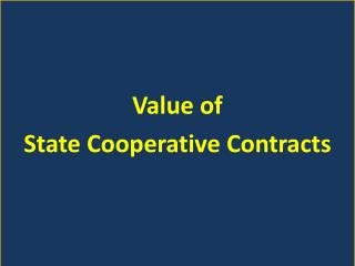 Value of  State Cooperative Contracts