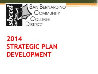 2014 STRATEGIC PLAN DEVELOPMENT
