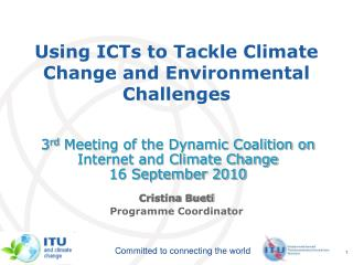 Using ICTs to Tackle Climate Change and Environmental Challenges