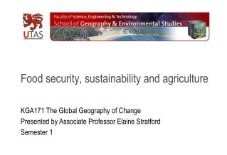 Food security, sustainability and agriculture