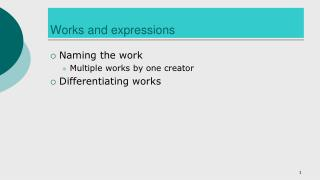 Works and expressions