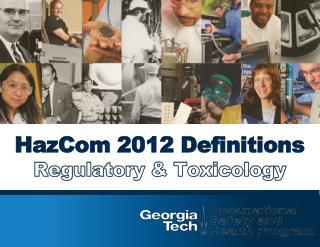 HazCom  2012 Definitions Regulatory & Toxicology