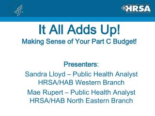 It All Adds Up! Making Sense of Your Part C Budget!