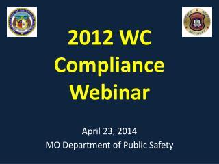 2012 WC Compliance Webinar
