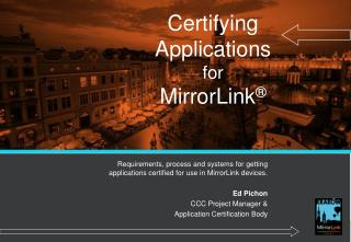Certifying Applications for MirrorLink ®
