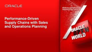 Performance-Driven Supply Chains with Sales and Operations Planning
