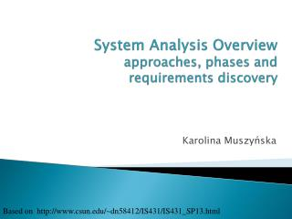 System Analysis Overview approaches, phases and requirements discovery